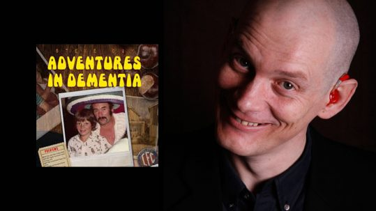 Adventures in Dementia - Comedy Night